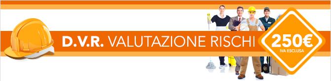 DVR Valutazione Rischi a 250 euro
